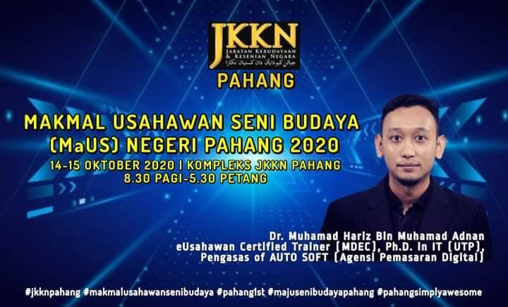 Makmal Usahawan Seni Budaya MaUS Negeri Pahang 2020