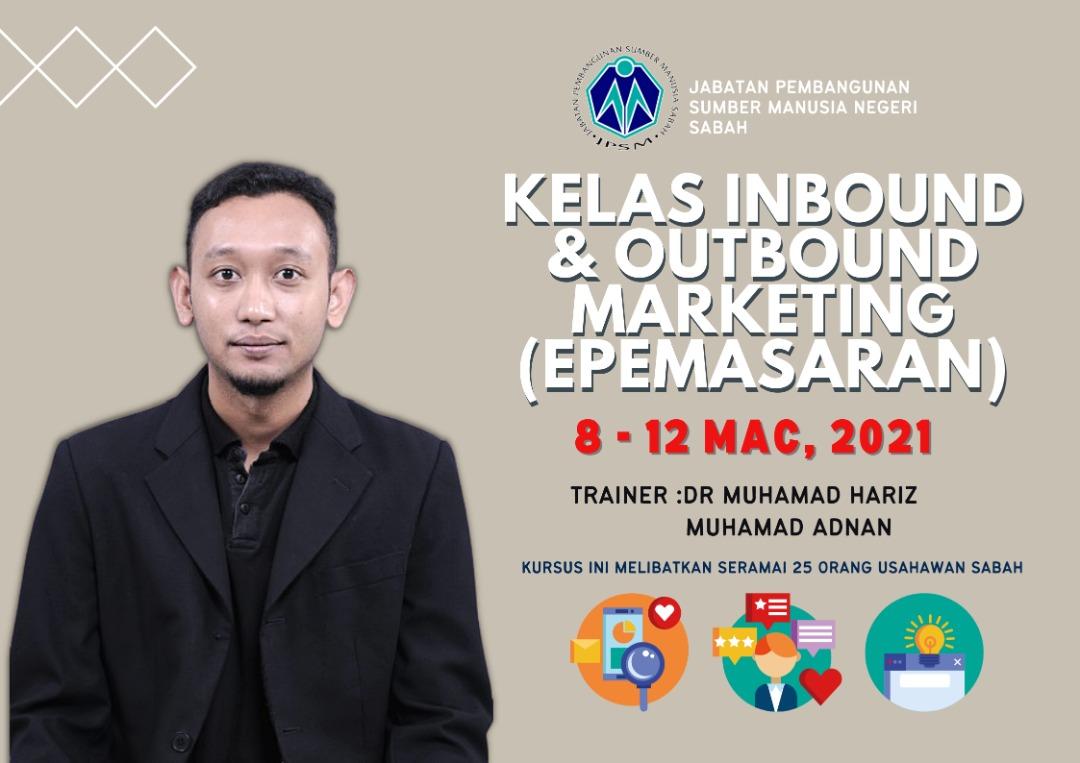 Kelas inbound dan outbound marketing epasaran JPSM Sabah